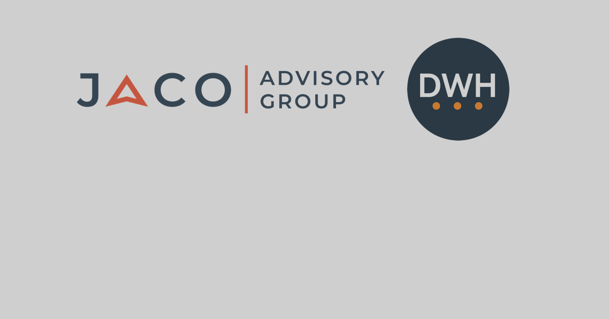 JACO Advisory Group and DWH Corp. Create Strategic Alliance to Expand Service Offering